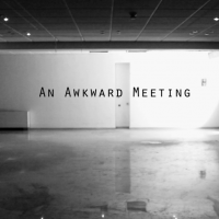 An Awkward Meeting