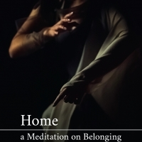Home: a Meditation on Belonging