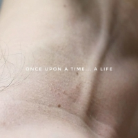 Once upon a time... A life